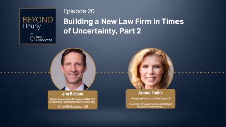 Building a New Law Firm in Times of Uncertainty – Part II