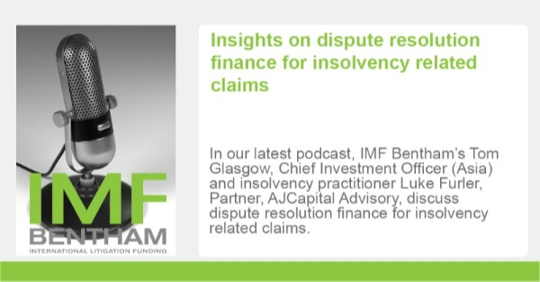 Insights on dispute resolution finance for insolvency related claims